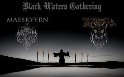 Black Waters Gathering – Retour et Entrevues