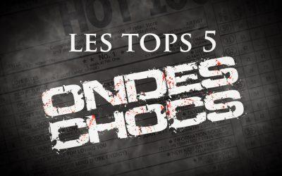 Les Tops 5 Ondes Chocs – #3